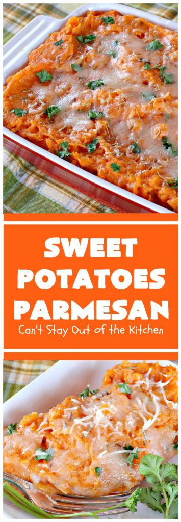 Sweet Potatoes Parmesan | Can't Stay Out of the Kitchen