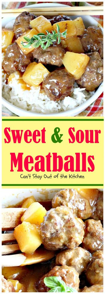 Sweet & Sour Meatballs | Can't Stay Out of the Kitchen