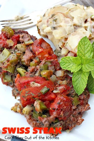 Swiss Steak | Can't Stay Out of the Kitchen | Delicious #cubesteak entree is smothered with #stewedtomatoes, celery, onions & bell pepper. This #glutenfree version is baked rather than fried so it's healthier & #lowcalorie. Our company loved this #beef #maindish #recipe. #tomatoes #Swisssteak #steakdinner