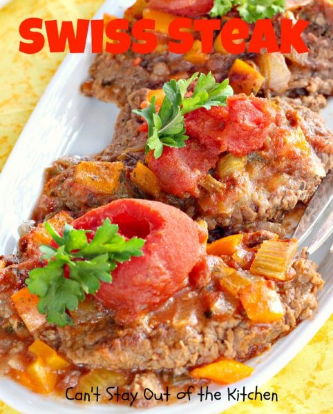 Swiss Steak | Can't Stay Out of the Kitchen
