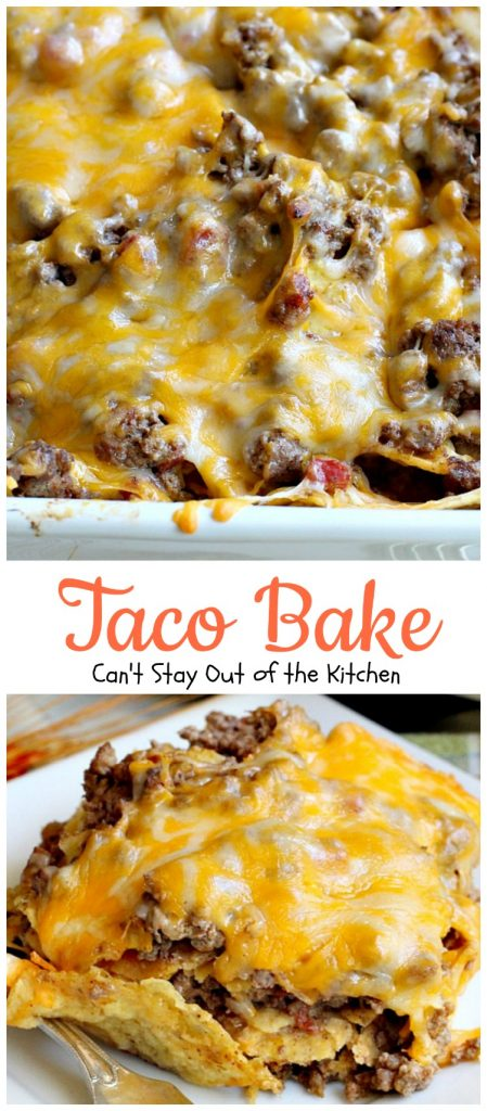 Taco Bake | Can't Stay Out of the Kitchen