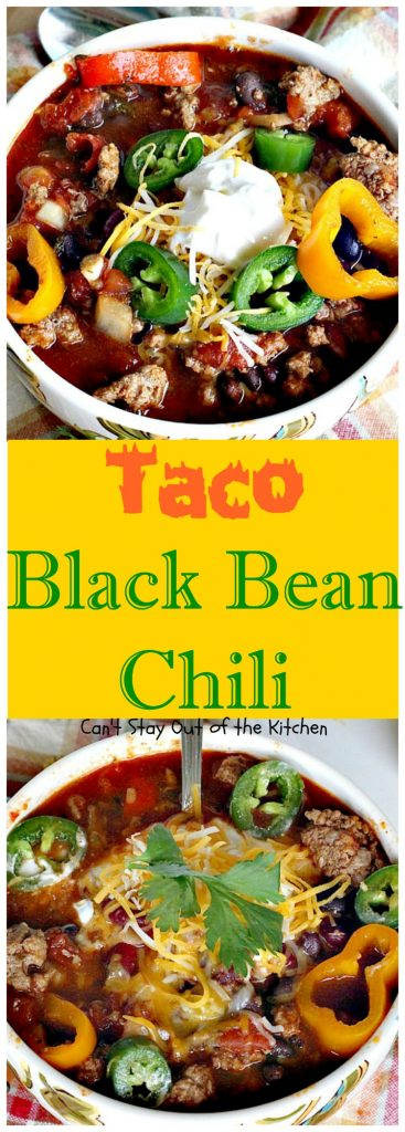 Taco Black Bean Chili | Can't Stay Out of the Kitchen