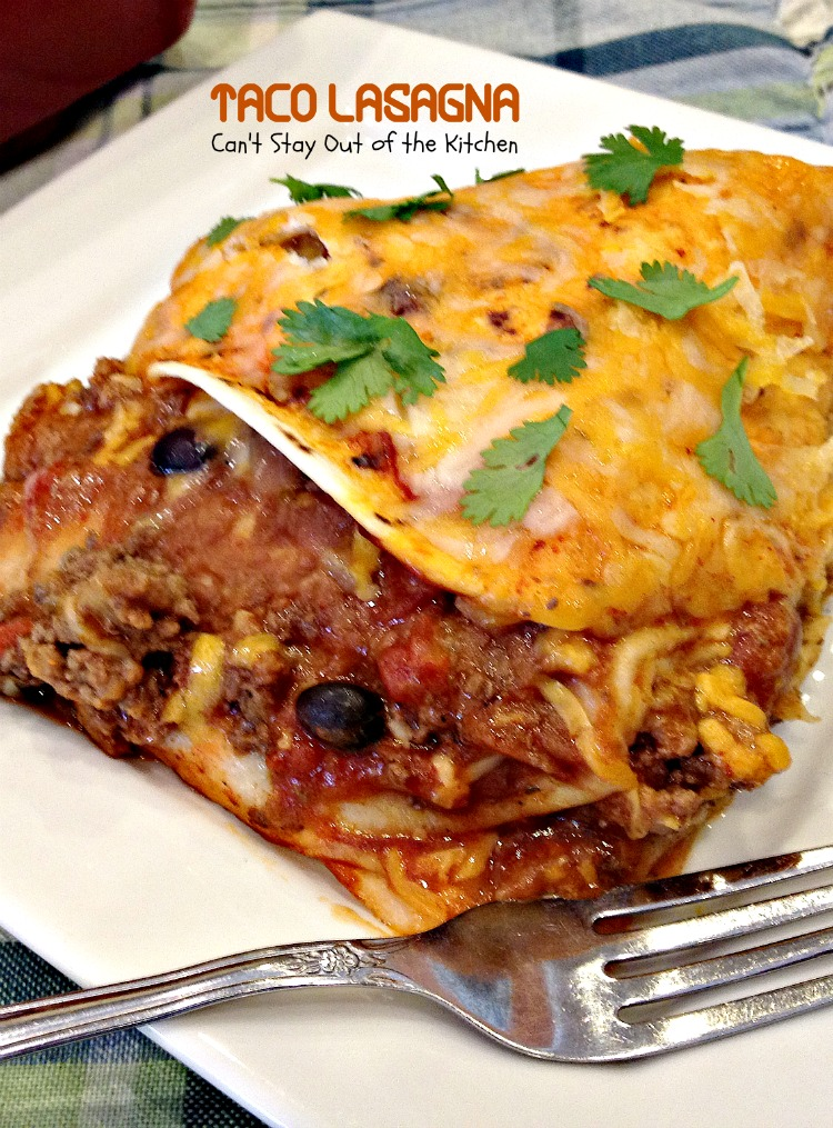 Taco Lasagna - Can't Stay Out of the Kitchen