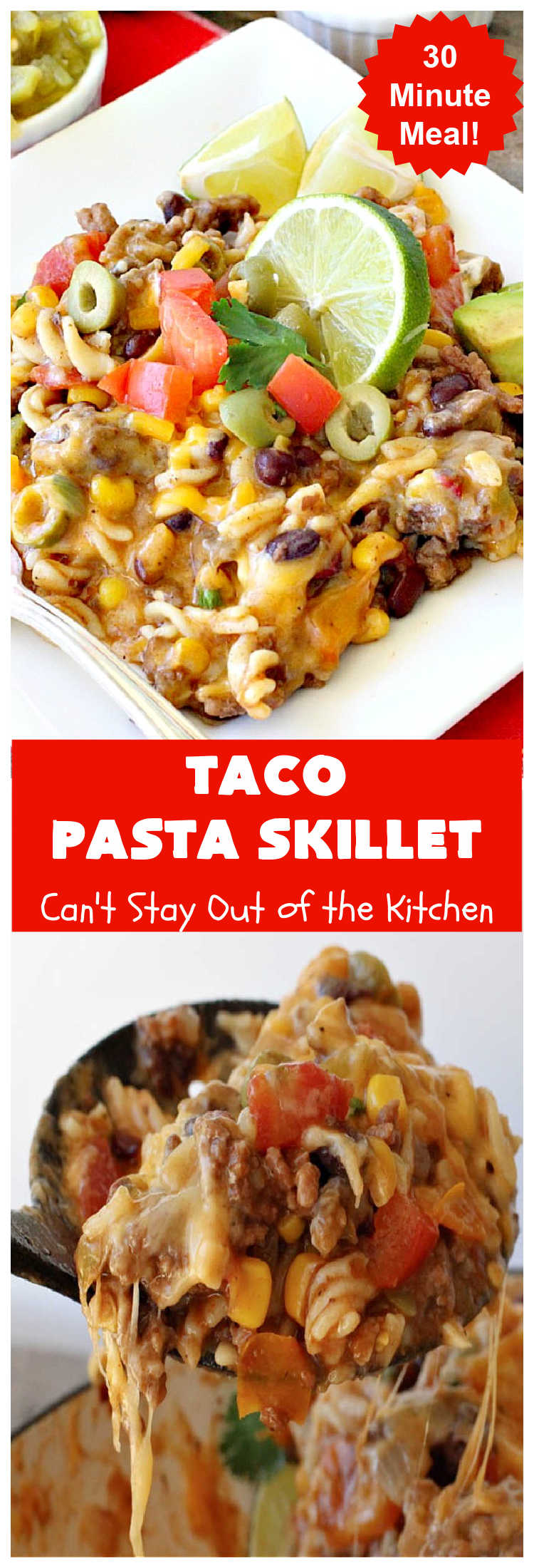 30-Minute Taco Pasta Skillet | Can't Stay Out of the Kitchen | This delicious #TexMex #beef entree includes #GlutenFree #pasta, #beans & corn and can be made in about 30 minutes. The toppings make this dish fabulous. It's great for weeknight dinners! #avocados #tomatoes #olives #cheese #TacoPastaSkillet #30MinuteMeal