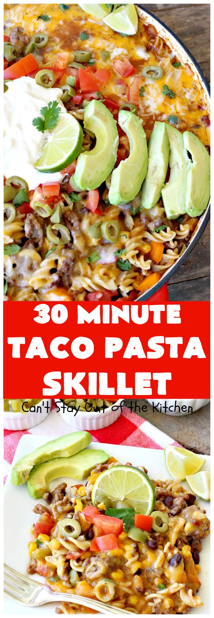 30-Minute Taco Pasta Skillet | Can't Stay Out of the Kitchen | This delicious #TexMex #beef entree includes #glutenfree #pasta, #beans & corn and can be made in about 30 minutes. The toppings make this dish fabulous. It's great for weeknight dinners! #avocados