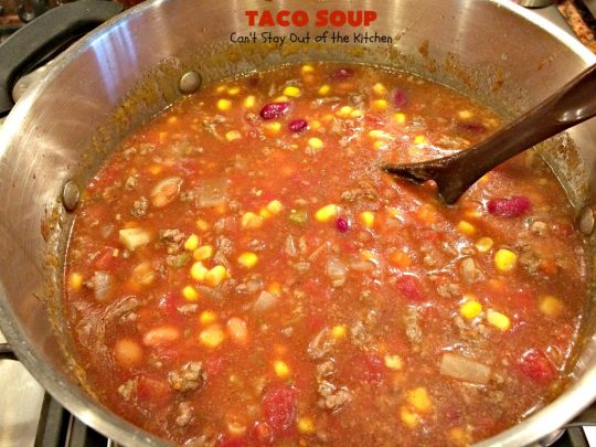 Taco Soup | Can't Stay Out of the Kitchen | you can have a tasty dinner made in 30 minutes with this easy & delicious #TexMex #soup recipe. It's wonderful comfort food for #fall or #winter. #glutenfree
