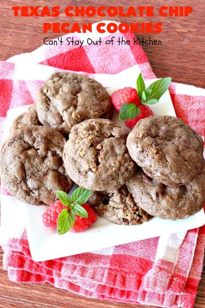 Texas Chocolate Chip Pecan Cookies | Can't Stay Out of the Kitchen | these fantastic #chocolate #cookies are dynamite! They're filled with #ChocolateChips & #pecans. They're soft but crunchy & melt-in-your-mouth good. Great for #holiday #baking & #ChristmasCookieExchanges. #dessert #tailgating #ChocolateDessert #HolidayDessert #HolidayBaking #TexasChocolateChipPecanCookies