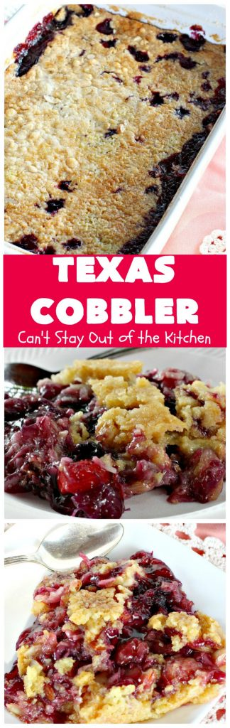 Texas Cobbler | Can't Stay Out of the Kitchen | amazing #dumpcake with #blueberry & #cherry pie fillings, #pineapple, coconut & #almonds. Favorite summer #dessert