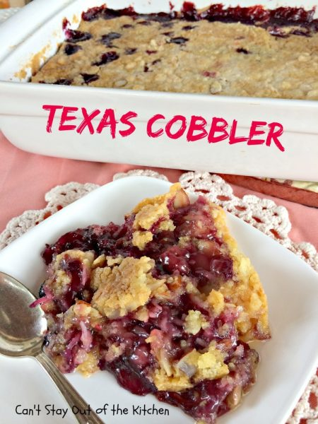 Texas Cobbler | Can't Stay Out of the Kitchen