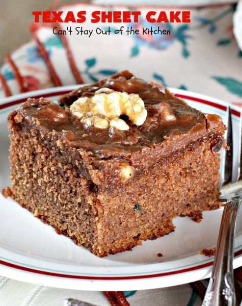 Texas Sheet Cake | Can't Stay Out of the Kitchen | this rich, decadent, #chocolate #fudge #cake is spectacular! It's a terrific #dessert for potlucks or company since it's baked on a cookie sheet & makes a lot. Every bite will have you drooling! #ChocolateFudgeCake #ChocolateDessert #chocolate #walnuts #TexasSheetCake