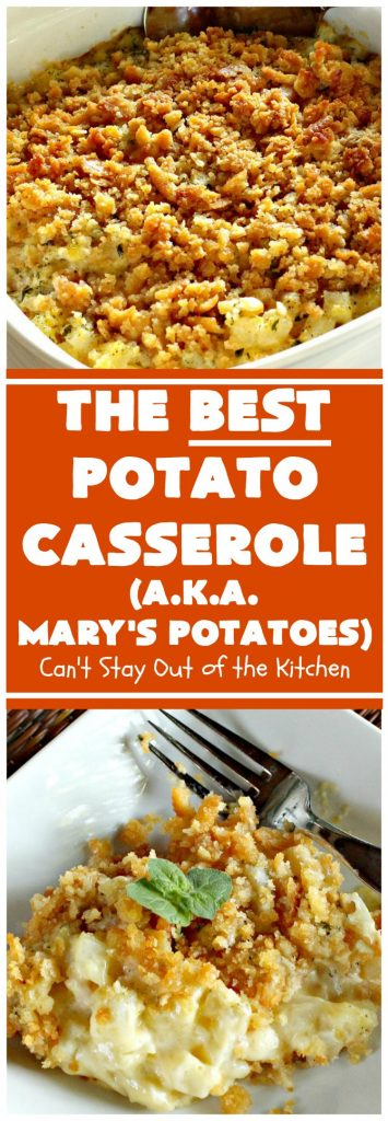 The Best Potato Casserole (a.k.a. Mary's Potatoes) | Can't Stay Out of the Kitchen | this is our absolute favorite #potato #casserole recipe. It's so creamy & delicious. It's perfect to make for company or #holiday dinners like #Thanksgiving or #Christmas.