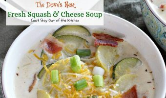 The Dove's Nest Fresh Squash and Cheese Soup