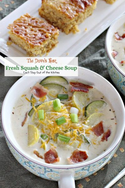 The Dove's Nest Fresh Squash and Cheese Soup | Can't Stay Out of the Kitchen | wonderful #squash #soup seasoned with cumin and oregano. #glutenfree #bacon #cheese