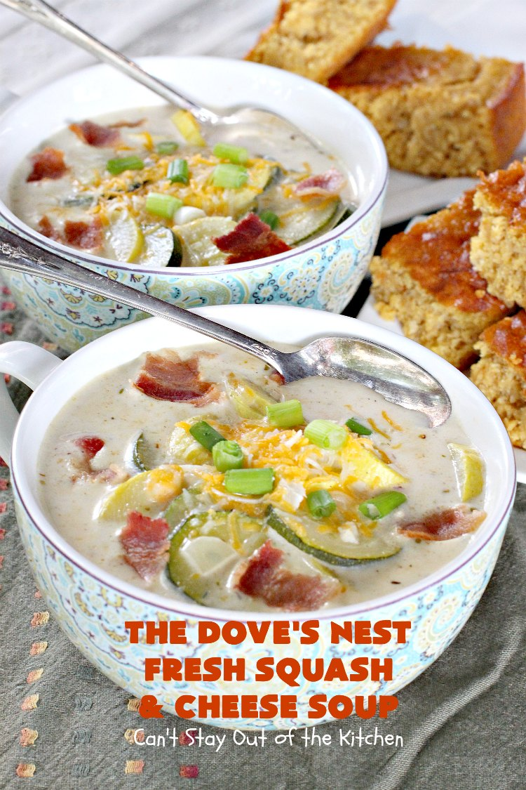 The Dove's Nest Fresh Squash & Cheese Soup | Can't Stay Out of the Kitchen | We love this amazing #soup especially in the fall. It's one of the best from #TheDovesNest tearoom in Waxahachie, Texas. I made a #glutenfree version. #squash #zucchini #bacon #cheese