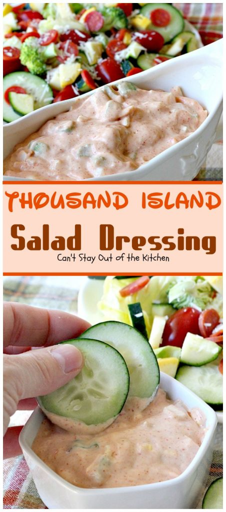 Thousand Island Salad Dressing | Can't Stay Out of the Kitchen