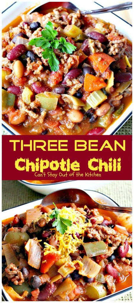 Three Bean Chipotle Chili | Can't Stay Out of the Kitchen