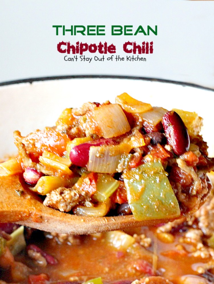 Three Bean Chipotle Chili   Can't Stay Out of the Kitchen   this ...