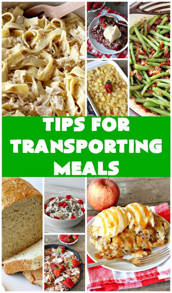 Tips for Transporting Meals   Can't Stay Out of the Kitchen   easy ways and #tips to make taking #meals to others easier on yourself & your recipient! #food #transportingmeals