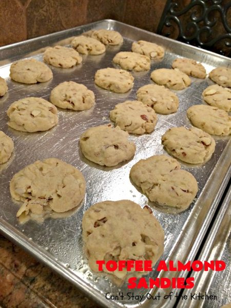 Toffee Almond Sandies   Can't Stay Out of the Kitchen   these irresistible #cookies are filled with #almonds & #HeathEnglishToffeeBits. They are absolutely mouthwatering & delightful for #holiday parties, #tailgating or #ChristmasCookieExchanges. Everyone raves over this amazing #dessert. #toffee #ToffeeAlmondSandies #ToffeeDessert #baking
