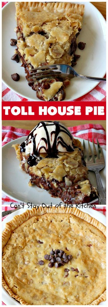 Toll House Pie | Can't Stay Out of the Kitchen