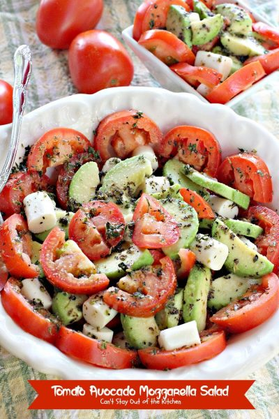 Tomato Avocado Mozzarella Salad with Greek Salad Dressing | Can't Stay Out of the Kitchen