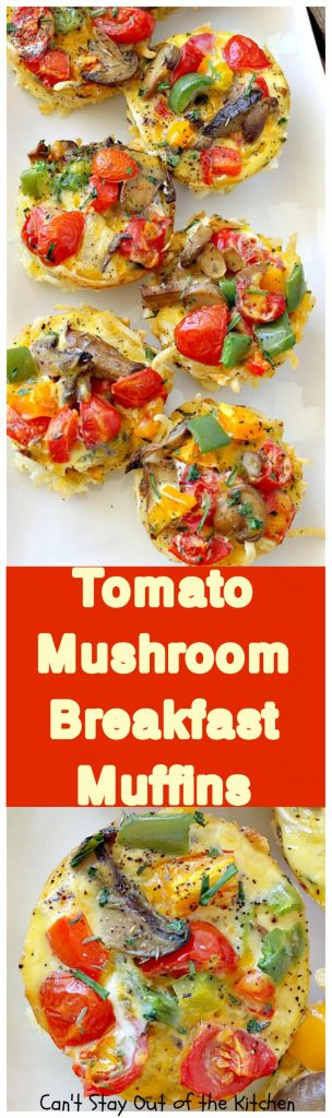 Tomato Mushroom Breakfast Muffins | Can't Stay Out of the Kitchen