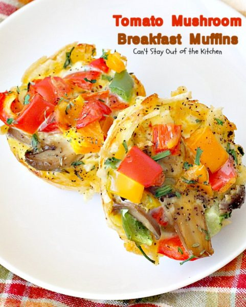 Tomato Mushroom Breakfast Muffins | Can't Stay Out of the Kitchen | these fabulous #vegetarian #breakfast #muffins are the perfect choice for any breakfast, especially the #holidays. #tomatoes #mushrooms #glutenfree