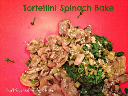 Tortellini Spinach Bake - Recipe Pix 15 118