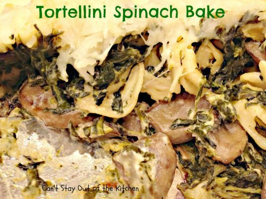 Tortellini Spinach Bake - Recipe Pix 15 258