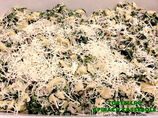 Tortellini Spinach Casserole | Can't Stay Out of the Kitchen | this delicious #pasta entree is incredibly mouthwatering. It's filled with #spinach, several kinds of #cheese & cheese #tortellini. It's terrific for #MeatlessMondays as well as company. #mushrooms #casserole