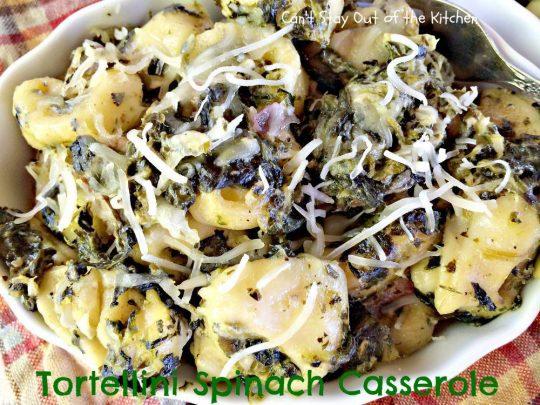 Tortellini Spinach Casserole - IMG_2160.jpg