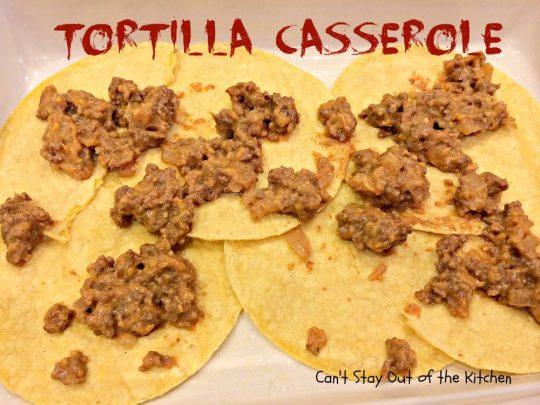 Tortilla Casserole - IMG_2752