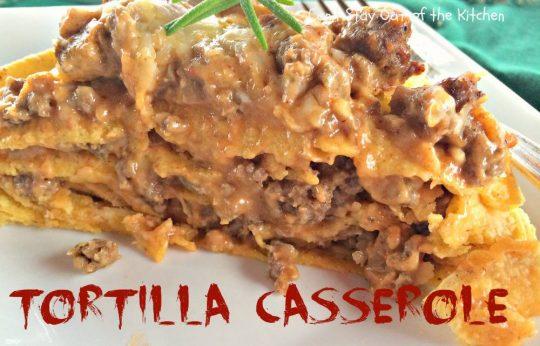 Tortilla Casserole - IMG_2798