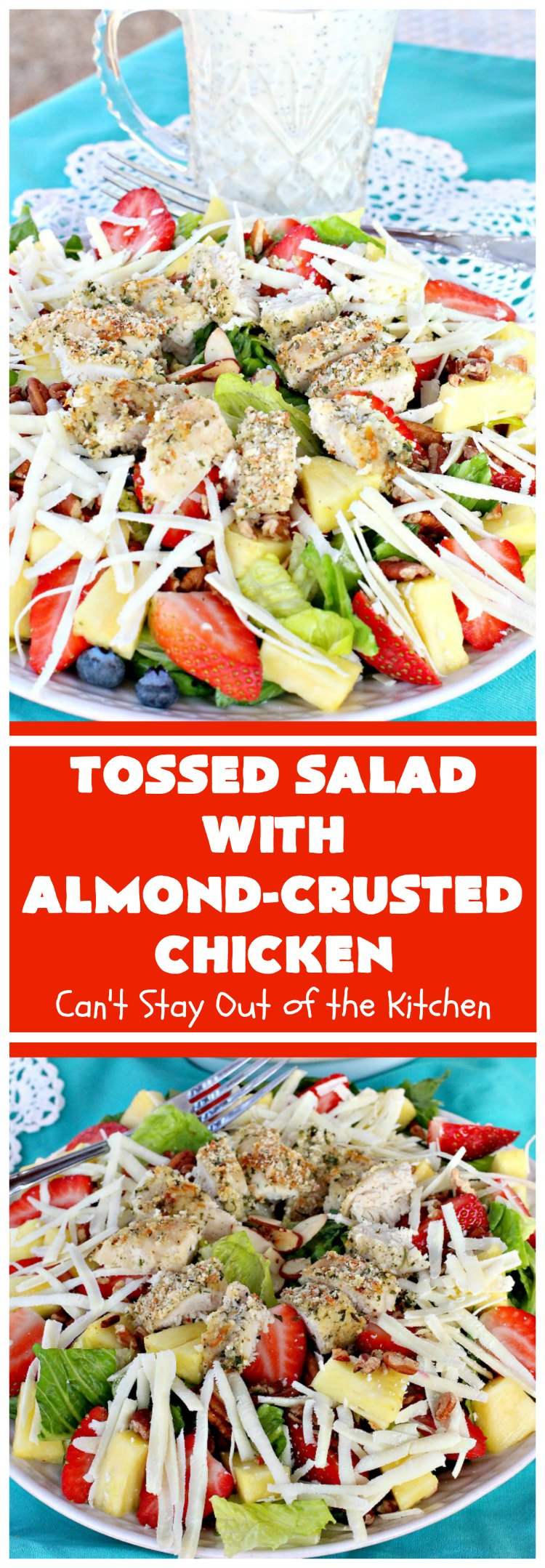 Tossed Salad with Almond-Crusted Chicken | Can't Stay Out of the Kitchen | this spectacular #salad is both healthy & delicious! It's filled with lots of fresh fruit including #blueberries, #strawberries & #pineapple. #chicken #glutenfree