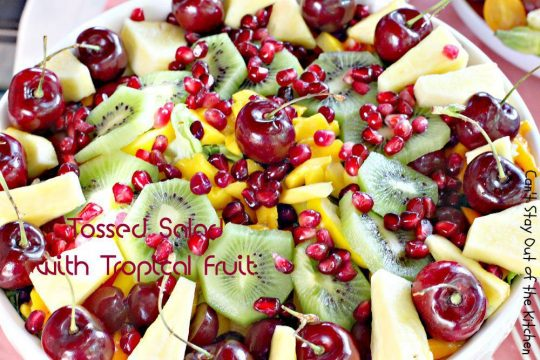 Tossed Salad with Tropical Fruit - IMG_9095.jpg
