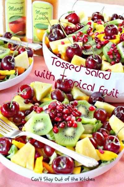 Tossed Salad with Tropical Fruit - IMG_9153.jpg