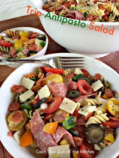 Trio Antipasto Salad | Can't Stay Out of the Kitchen