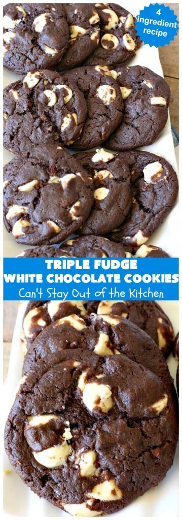 Triple Fudge White Chocolate Cookies | Can't Stay Out of the Kitchen | these fantastic #cookies have only 4 ingredients! They start with a #TripleFudgeCakeMix that includes #ChocolateChips, #cocoa & #ChocolateLiquor. Add #WhiteChocolateChips & you have a #recipe made in heaven! They will cure any sweet tooth craving or #chocolate desire you have! #dessert #fudge #ChocolateDessert #FudgeDessert #tailgating