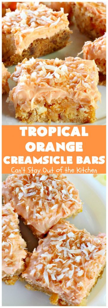 Tropical Orange Creamsicle Bars | Can't Stay Out of the Kitchen | these rich, decadent, heavenly #cookies use #OrangeCreamsicleCookieMix & frosting. They also have tropical #DriedFruits like #Mango, #papaya & #pineapple. #VanillaChips & #coconut make them so mouthwatering. Terrific #dessert for #Easter. #holiday #EasterDessert #MothersDay #MothersDayDessert #Tailgating #brownie #OrangeCreamsicle #TropicalOrangeCreamsicleBars #OrangeCreamsicleDessert