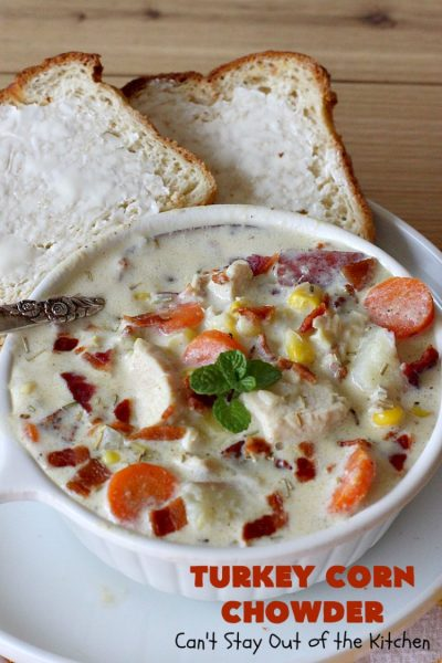 Turkey Corn Chowder | Can't Stay Out of the Kitchen | this fabulous #soup #recipe uses #turkey cutlets, #corn, #carrots, #potatoes & loads of #bacon! Seriously, this is some of the best comfort food you'll eat this winter! All our company raved over this amazing #CornChowder. #TurkeyCornChowder #Fall #FallSoupRecipe #TurkeySoup