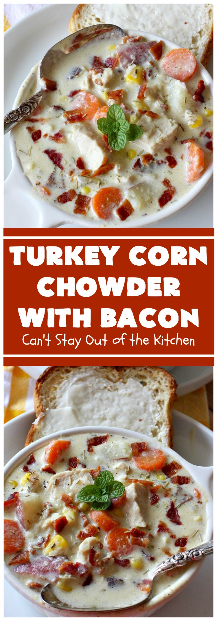 Turkey Corn Chowder | Can't Stay Out of the Kitchen