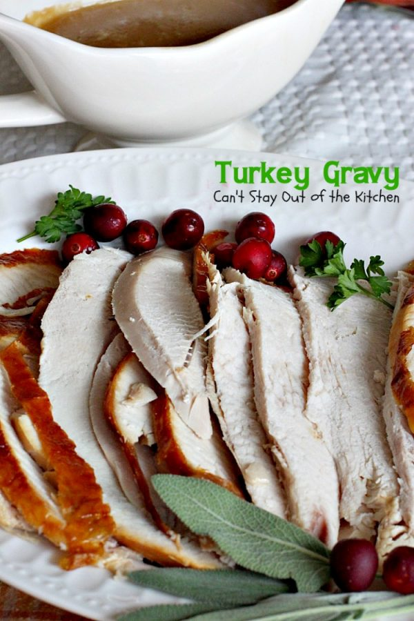 Turkey Gravy   Can't Stay Out of the Kitchen