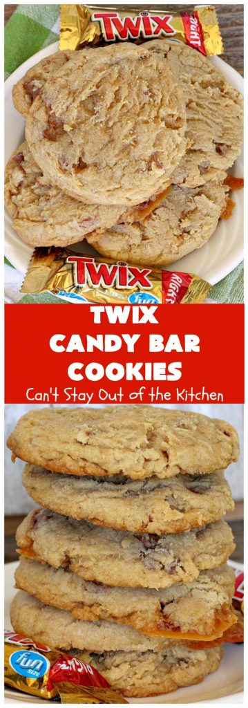 Twix Candy Bar Cookies | Can't Stay Out of the Kitchen