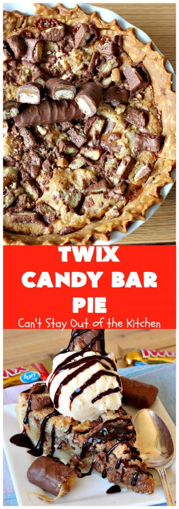 Twix Candy Bar Pie | Can't Stay Out of the Kitchen | this spectacular #pie will have you swooning from the first bite! It's filled with #TwixCandyBars so it's loaded with #chocolate & #caramel. Perfect #dessert for #ValentinesDay & other special occasions or #holidays. #ChocolateDessert #CaramelDessert #TwixCandyBarPie #TwixCandyBarDessert