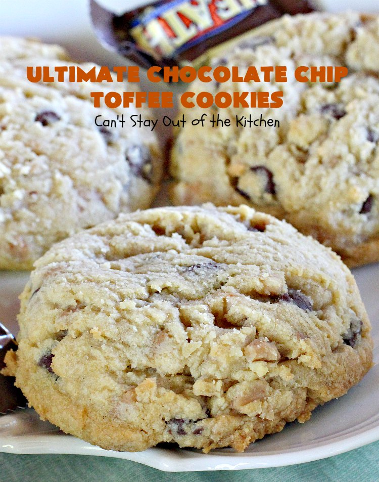 Ultimate Chocolate Chip Toffee Cookies