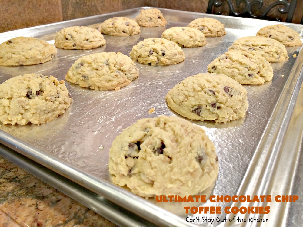 Ultimate Chocolate Chip Toffee Cookies | Can't Stay Out of the Kitchen | this