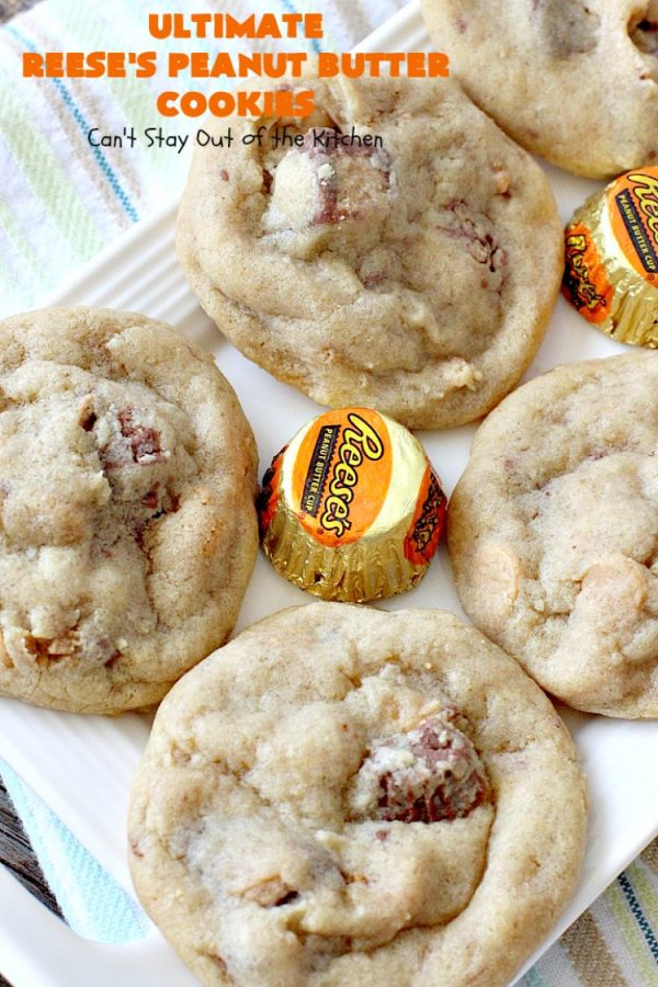 Ultimate Reese's Peanut Butter Cookies   Can't Stay Out of the Kitchen   these amazing #cookies contain double the #peanutbutter flavor with peanut butter chips & #Reeses peanut butter cups! Rich, decadent, divine #dessert that's the perfect way to use up #halloween candy.
