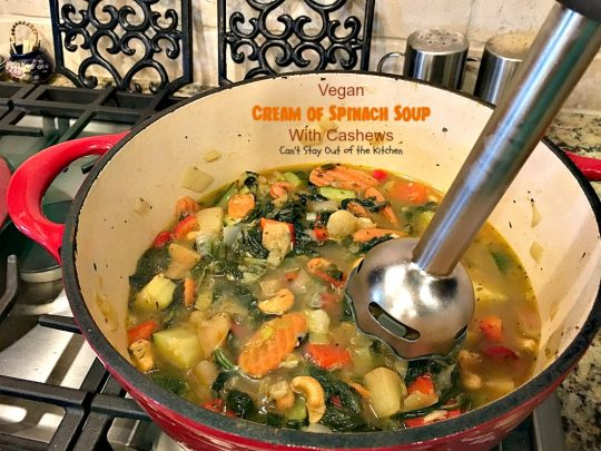 Vegan Cream of Spinach Soup with Cashews | Can't Stay Out of the Kitchen | this delicious #spinach #soup uses #cashews, #apples & lots of veggies for a delightfully scrumptious and healthy recipe you're sure to enjoy. #glutenfree #vegan
