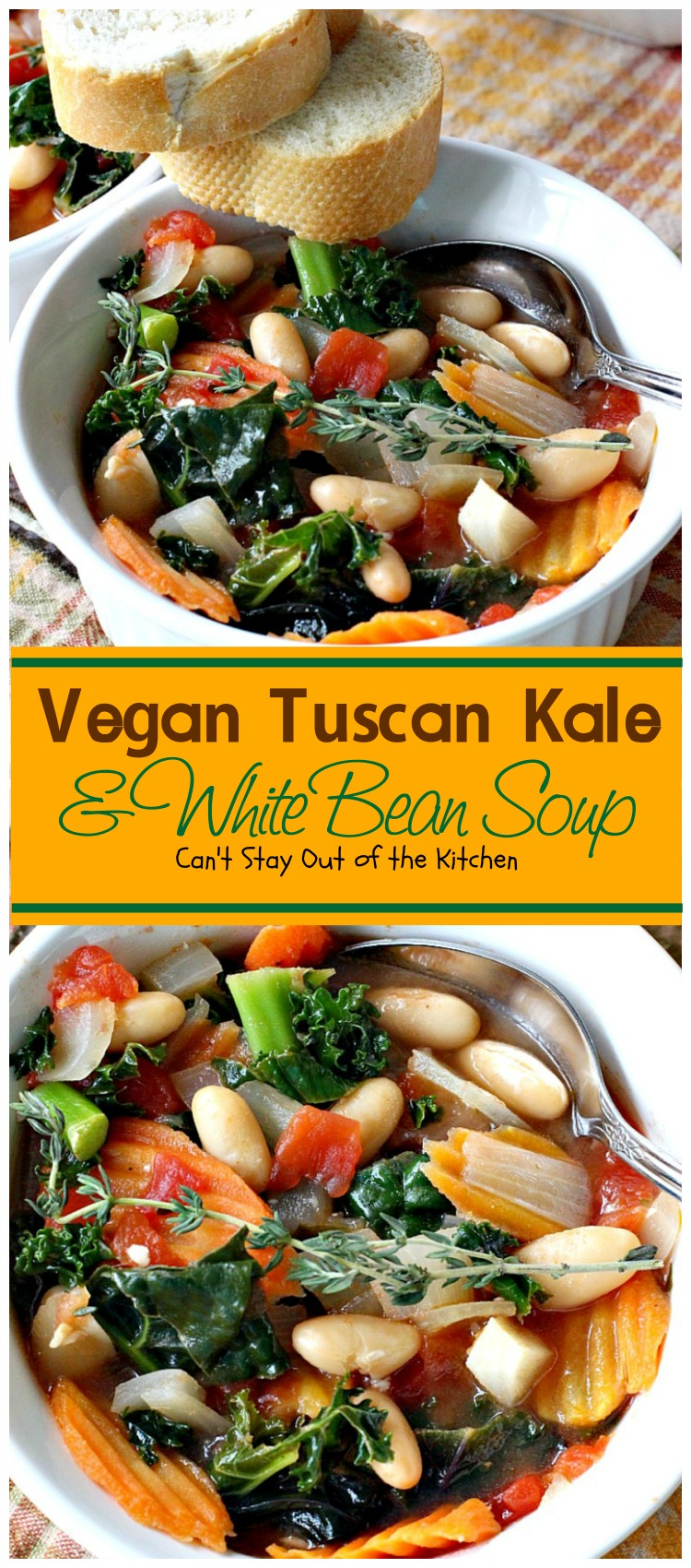 Vegan Tuscan Kale And White Bean Soup Can T Stay Out Of The Kitchen