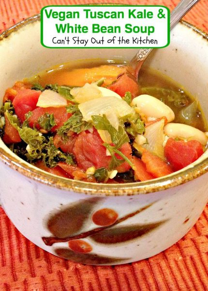 Vegan Tuscan Kale and White Bean Soup | Can't Stay Out of the Kitchen ...